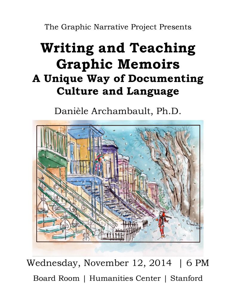 Writing and Teaching Graphic Memoirs. Stanford University. Danièle Archambault