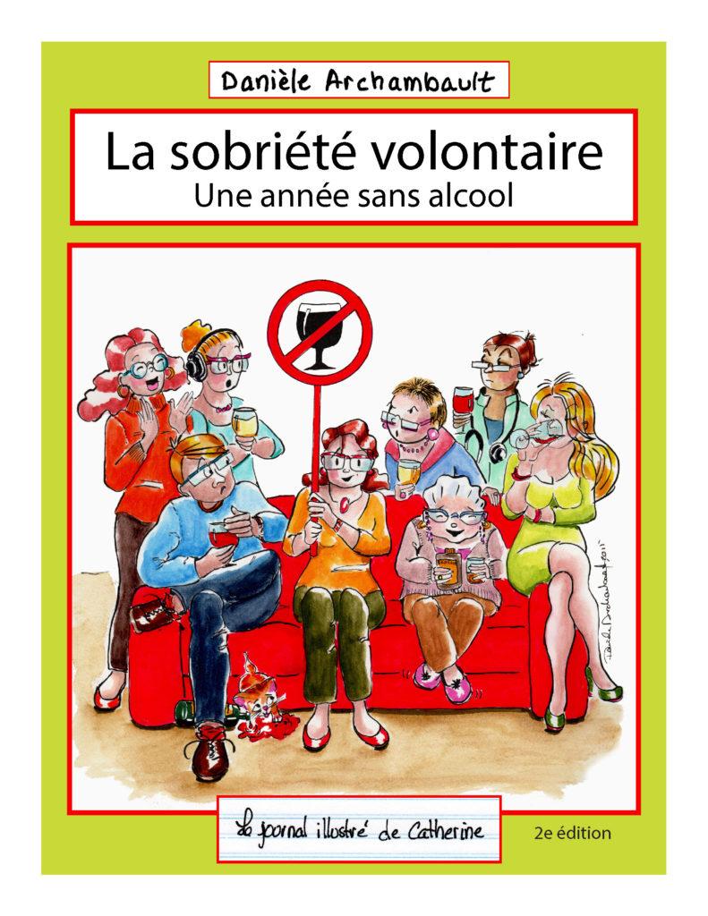 La sobriété volontaire. 2ème édition. Danièle Archambault (2018)